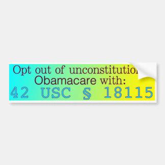 Escoja estar fuera de Obamacare Pegatina Para Auto