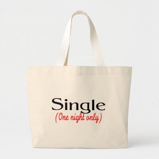 Escoja una noche solamente bolsa tela grande