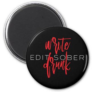 Escriba borracho corrigen sobrio (rojo y blanco) imán redondo 5 cm