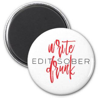 Escriba borracho corrigen sobrio (rojo y el negro) imán redondo 5 cm