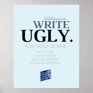 Escriba el poster feo