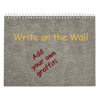 Escriba en la pared calendarios