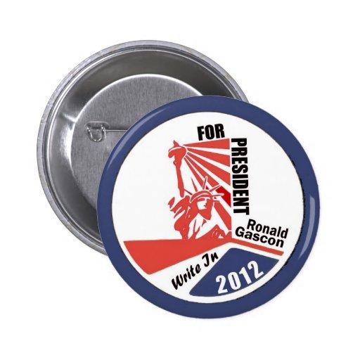 Escriba en Ronald Gascon para el presidente 2012 Pins