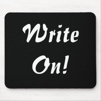 ¡Escriba encendido! Alfombrillas De Ratón