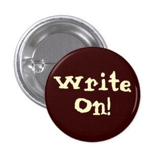 ¡Escriba encendido! Botón de motivación Pin Redondo De 1 Pulgada
