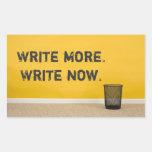 """""""Escriba más. Ahora escriba."""" Pegatina rectangular"""
