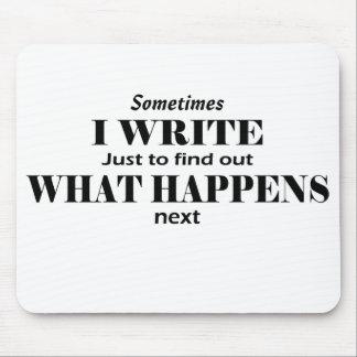 """""""Escribo a veces"""" el cojín de ratón del escritor Alfombrillas De Ratones"""