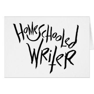 Escritor de Homeschooled Tarjeta De Felicitación