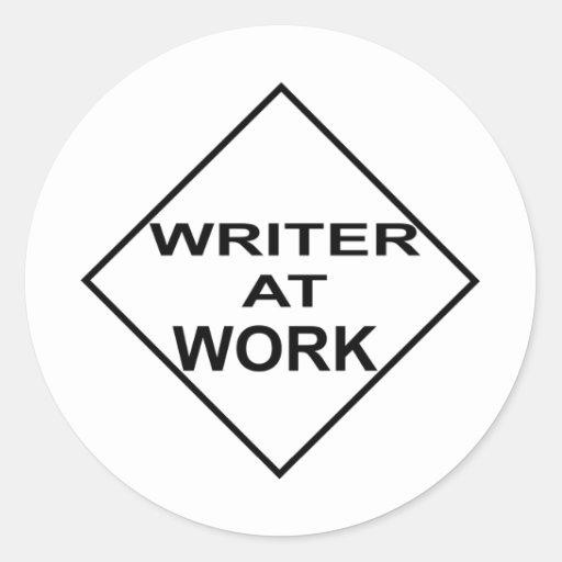 Escritor en el trabajo - regalo para los pegatina redonda