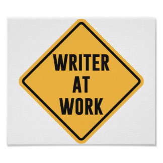 Escritor en la muestra de trabajo de la precaución poster