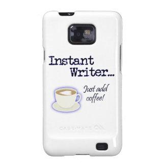 Escritor inmediato… ¡Apenas añada el café! Galaxy SII Fundas