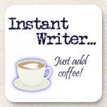 Escritor inmediato… ¡Apenas añada el café! Posavasos