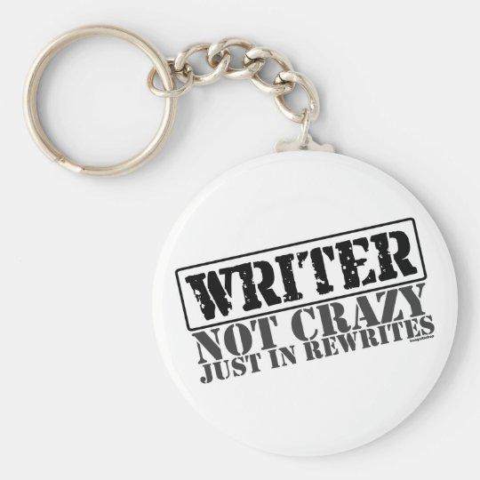 Escritor: No loco apenas en reescrituras Llavero Redondo Tipo Pin