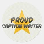 Escritor orgulloso del subtítulo pegatinas redondas