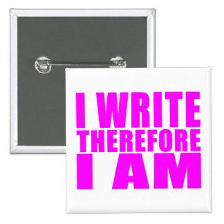 Escritores del chica Me escribo por lo tanto esto