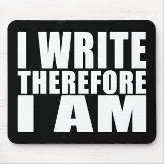 Escritores divertidos de la cita: Me escribo por Mousepad