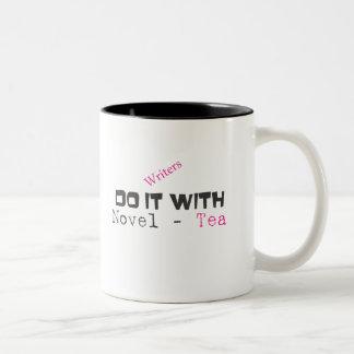 Escritores - hágalo con la novela - té tazas