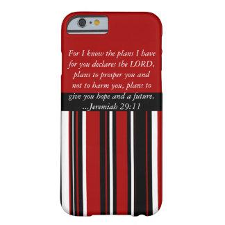 Escritura cristiana del 29:11 de Jeremiah del Funda Para iPhone 6 Barely There