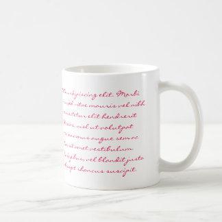 Escritura de Lorem Ipsum - texto rosado Taza