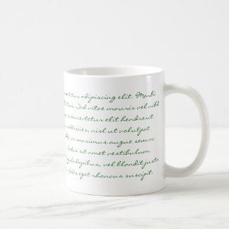 Escritura de Lorem Ipsum - texto verde Taza Clásica