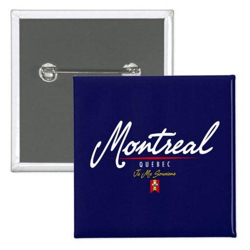 Escritura de Montreal Pin