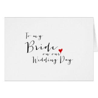 Escritura hermosa - a mi novia en nuestro día de tarjeta pequeña