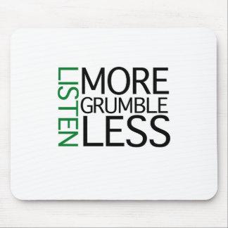 Escucha más queja menos (la sabiduría verde) tapetes de ratón