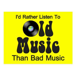 Escucharía bastante la vieja música que mala músic postal