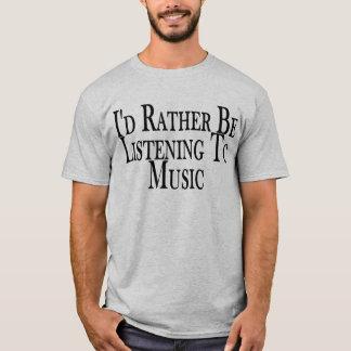 Escuche bastante la camiseta de la música