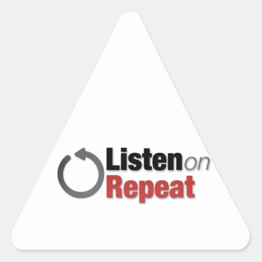Escuche en la repetición pegatina triangular