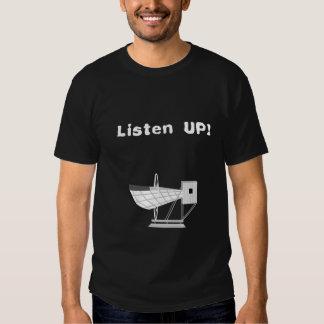 ¡Escuche para arriba! Playera