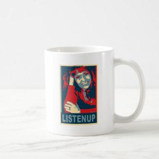 ¡Escuche para arriba! Tazas De Café