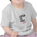 Escuche su corazón camiseta