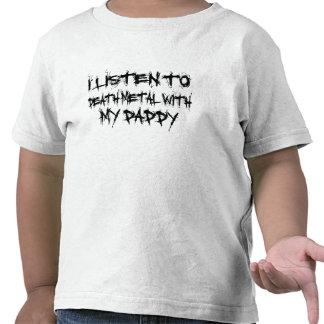 Escucho el metal de la muerte con mi papá camisetas