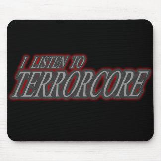 Escucho TERRORCORE Mousepads