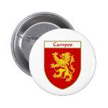 Escudo de armas de Campos/escudo de la familia Pin Redondo De 2 Pulgadas