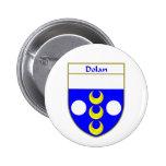 Escudo de armas de Dolan/escudo de la familia Pins