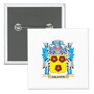 Escudo de armas de Valenta - escudo de la familia Pin Cuadrada 5 Cm