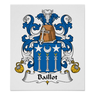 Escudo de la familia de Baillot Posters