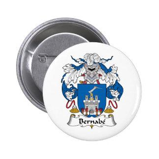 Escudo de la familia de Bernabe Pin Redondo De 2 Pulgadas