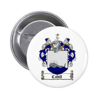 ESCUDO DE LA FAMILIA DE CAHILL - ESCUDO DE ARMAS D PIN REDONDO 5 CM