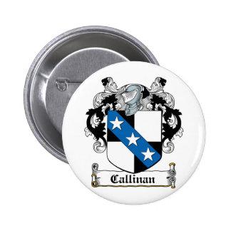 Escudo de la familia de Callinan Pins