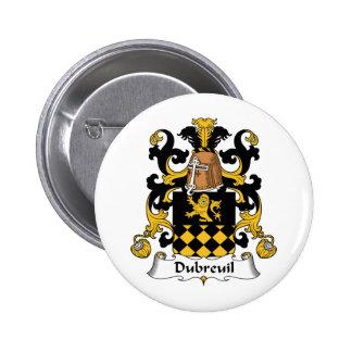 Escudo de la familia de Dubreuil Pin