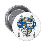 Escudo de la familia de Duggan Pins