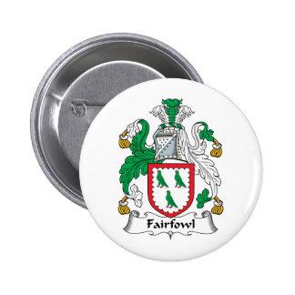Escudo de la familia de Fairfowl Pins