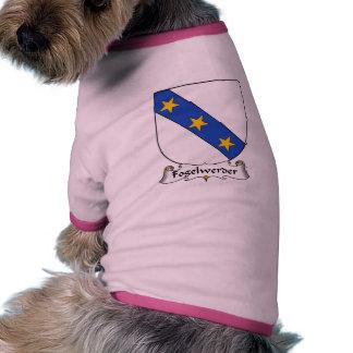 Escudo de la familia de Fogelwerder Camiseta De Mascota