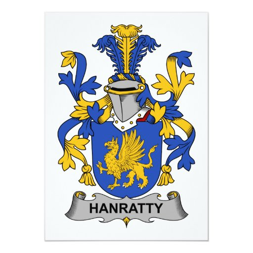 """Escudo de la familia de Hanratty Invitación 5"""" X 7"""""""