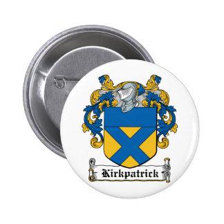 Escudo de la familia de Kirkpatrick Pin Redondo 5 Cm