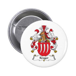 Escudo de la familia de Kroger Pin Redondo De 2 Pulgadas