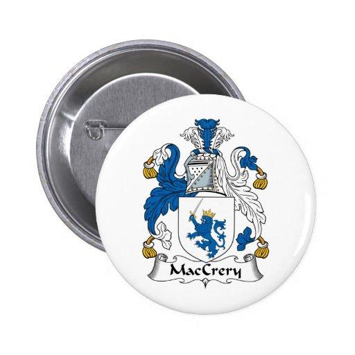 Escudo de la familia de MacCrery Pin Redondo 5 Cm